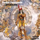 Listen to the EP Golden God by Pedro Fernando