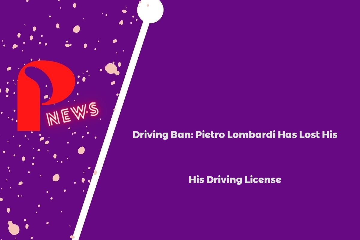 Driving Ban: Pietro Lombardi Has Lost His Driving License