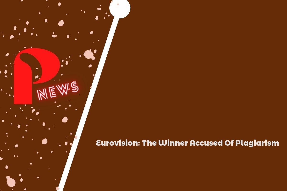 Eurovision: The Winner Accused Of Plagiarism