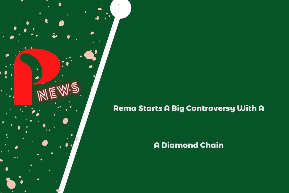 Rema Starts A Big Controversy With A Diamond Chain