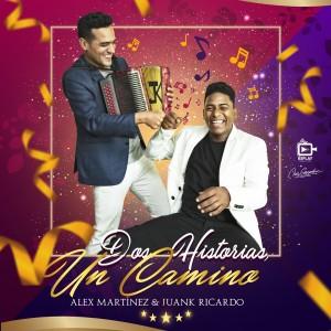 Alex Martinez Y Juank Ricardo