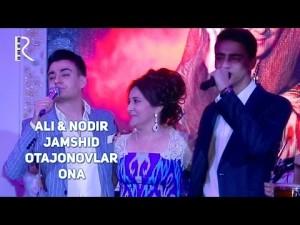 Ali & Nodir & Jamshid Otajonovlar