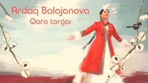 Ardaq Balajanova