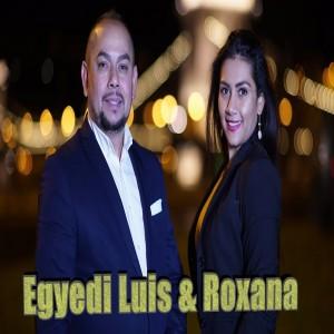 EGYEDI LUIS & ROXANA