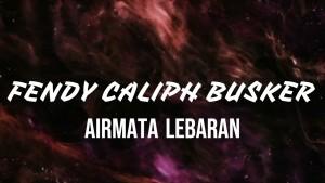 Fendy Caliph Busker