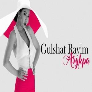 Gulshat Raiym