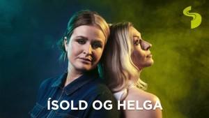 Ísold Og Helga