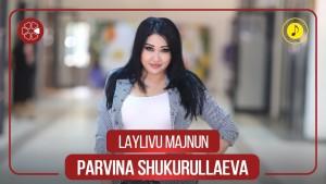 Parvina Shukurullaeva