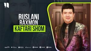 Ruslani Raxmon