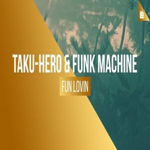 TAKU-HERO & FUNK MACHINE