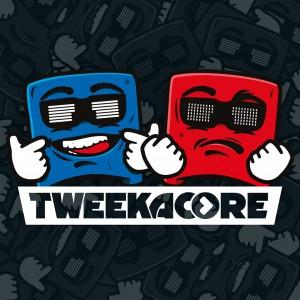 Tweekacore