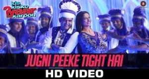 Jugni Peeke Tight Hai