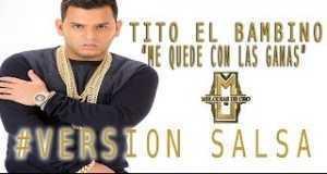 Me Quede Con Las Ganas (Version Salsa)
