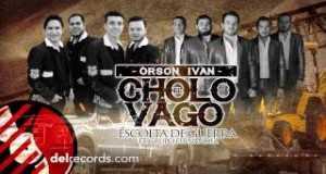 El Cholo Vago