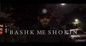 Bashk Me Shokin