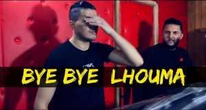 Bye Bye El Houma