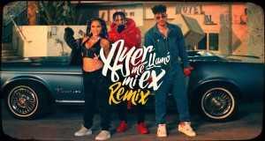 Ayer Me Llamó Mi Ex Remix
