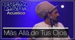 Mas Allá De Tus Ojos (Acoustic)