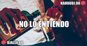 No Lo Entiendo (Remix)