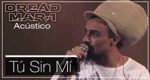 Tu Sin Mi (Acoustic)