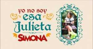 Yo No Soy Esa Julieta