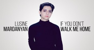 IF YOU DON'T WALK ME HOME