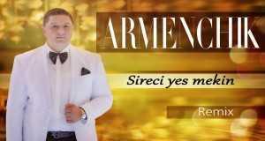 Sireci Yes Mekin (Remix)