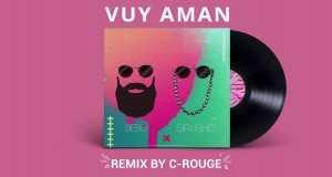 VUY AMAN (C-ROUGE REMIX)
