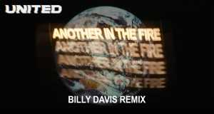Another In The Fire (Billy Davis Remix)