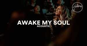 Awake My Soul (Acoustic)