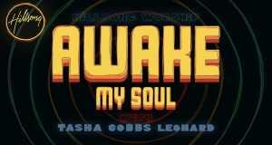 Awake My Soul With Tasha Cobbs Leonard