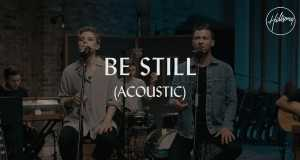 Be Still (Acoustic)