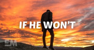 If He Won't