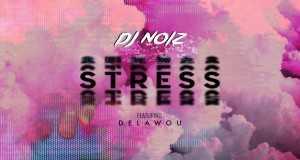 Stress (Delawou)