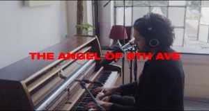 The Angel Of 8Th Ave Music Video