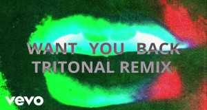 Want You Back (Tritonal Remix)