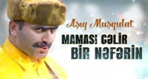 Mamasi Gelir Bir Neferin Music Video
