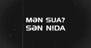 Mən Sual, Sən Nida