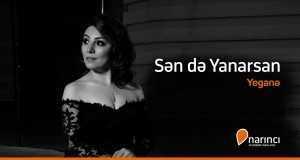 Sen De Yanarsan