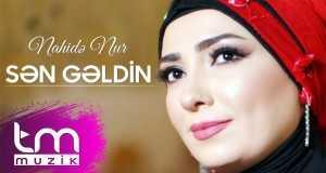 Sən Gəldin