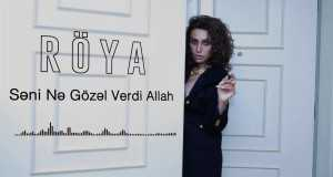 Səni Nə Gözəl Verdi Allah
