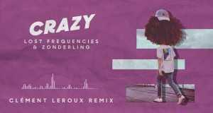 Crazy (Clément Leroux Remix)