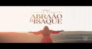 Abraão E Isaque Music Video