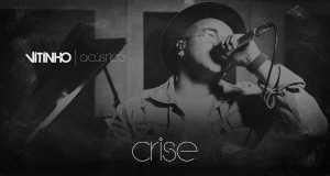 Crise (Acoustic)