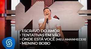 Escravo Do Amor / Tentativas Em Vão / Meu Amanhecer / Menino Bobo