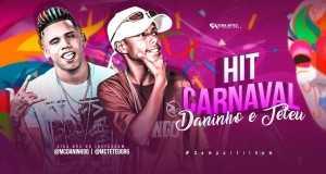 Hit Do Carnaval Music Video