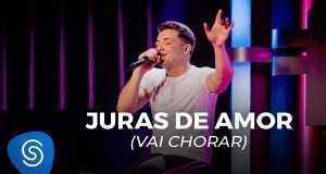 Juras De Amor (Vai Chorar)