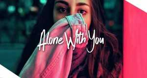 Alone With You (Creative Ades Remix)