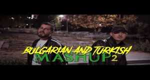 Bulgarian&turkish Mashup 2