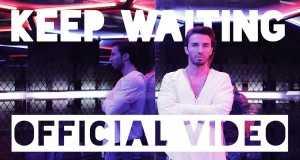 Keep Waiting Music Video